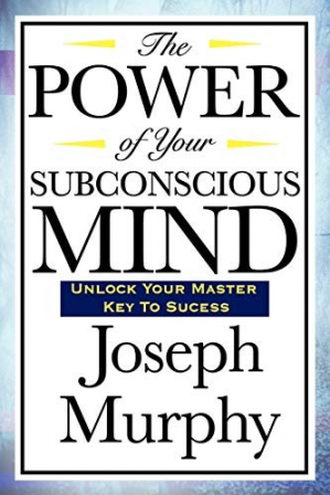 Book cover The Power of Your Subconscious Mind