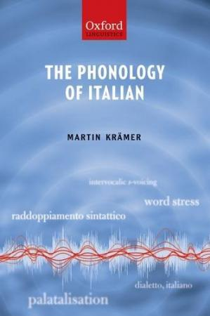 Book cover The Phonology of Italian (The Phonology of the World's Languages)