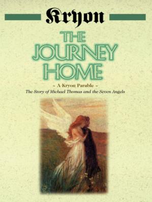Book cover The Journey Home: A Kryon Parable