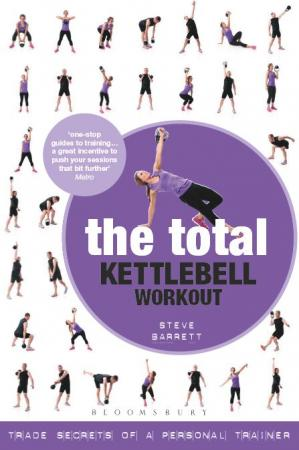 表紙 The Total Kettlebell Workout: Trade Secrets of a Personal Trainer