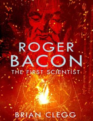 Sampul buku The First Scientist: A Life of Roger Bacon