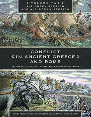 Book cover Conflict in Ancient Greece and Rome [3 volumes]: The Definitive Political, Social, and Military Encyclopedia