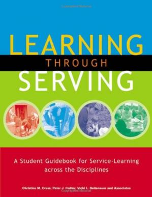 Book cover Learning through Serving: A Student Guidebook for Service-Learning across the Disciplines