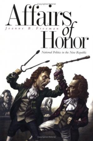 Book cover Affairs of Honor: National Politics in the New Republic