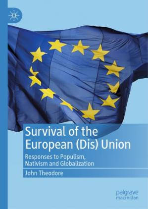 Book cover Survival Of The European (Dis) Union: Responses to Populism, Nativism And Globalization