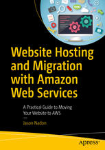 Copertina Website Hosting and Migration with Amazon Web Services: A Practical Guide to Moving Your Website to AWS