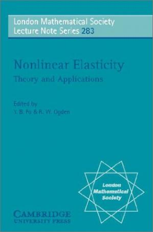 Book cover Nonlinear Elasticity: Theory and Applications