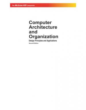 Book cover Computer Architecture and Organization: Design Principles and Applications