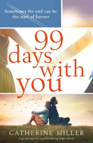 Book cover 99 Days With You: A gripping and heartbreaking page turner