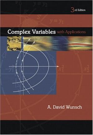 Book cover Solutions Manual to Complex Variables with Applications (3rd Edition)