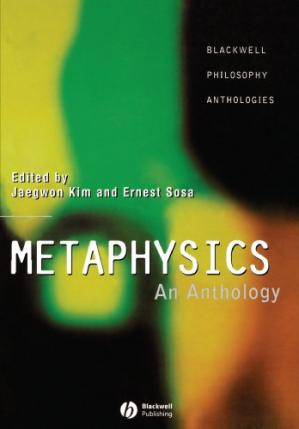 Couverture du livre Metaphysics: An Anthology (Blackwell Philosophy Anthologies)