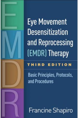 Book cover Eye Movement Desensitization and Reprocessing (EMDR) Therapy: Basic Principles, Protocols, and Procedures