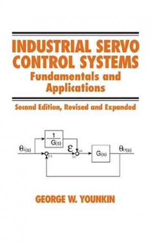 Copertina Industrial servo control systems: fundamentals and applications