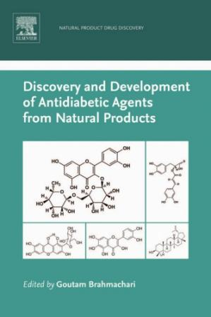 غلاف الكتاب Discovery and Development of Antidiabetic Agents from Natural Products: Natural Product Drug Discovery