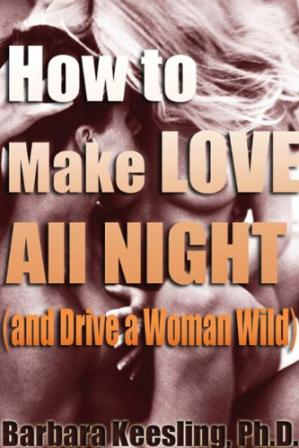Book cover How to Make Love All Night