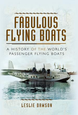 Book cover Fabulous Flying Boats: A History of the World's Passenger Flying Boats