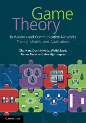 Copertina Game theory in wireless and communication networks : theory, models, and applications