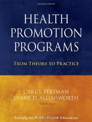Обкладинка книги Health Promotion Programs: From Theory to Practice