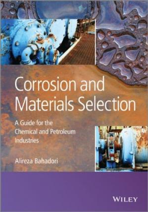 Portada del libro Corrosion and Materials Selection: A Guide for the Chemical and Petroleum Industries