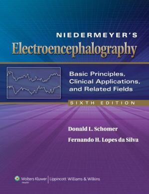 Book cover Niedermeyer's Electroencephalography: Basic Principles, Clinical Applications, and Related Fields