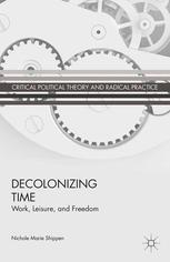 Book cover Decolonizing Time: Work, Leisure, and Freedom