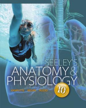Book cover Seeley's Anatomy & Physiology, 10th edition