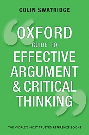 Sampul buku The Oxford Guide to Effective Argument and Critical Thinking