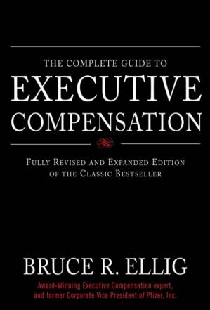 Book cover Complete Guide to Executive Compensation 2nd Ed