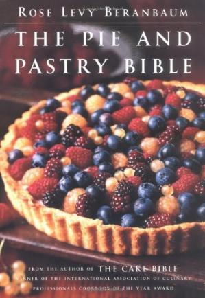 Book cover The Pie and Pastry Bible