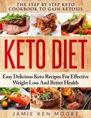 Обложка книги Keto Diet: The Step by Step Keto Cookbook to Gain Ketosis
