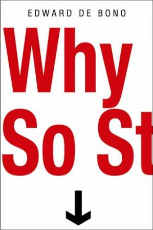 ปกหนังสือ Why So Stupid?: How the Human Race Has Never Really Learned to Think