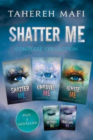 Book cover Shatter Me Complete Collection (Shatter Me; Destroy Me; Unravel Me; Fracture Me; Ignite Me)