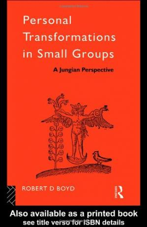 Okładka książki Personal Transformations in Small Groups: A Jungian Perspective (International Library of Group Psychotherapy and Group Process)