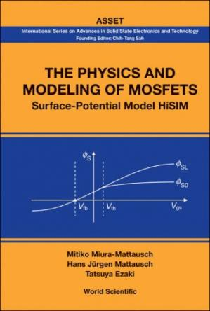 A capa do livro The physics and modeling of MOSFETS: surface-potential model HiSIM