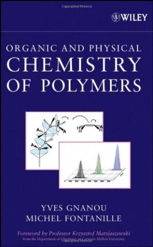 Sampul buku Organic and Physical Chemistry of Polymers