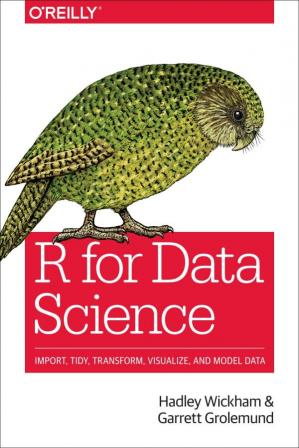 पुस्तक कवर R for Data Science: Import, Tidy, Transform, Visualize, and Model Data