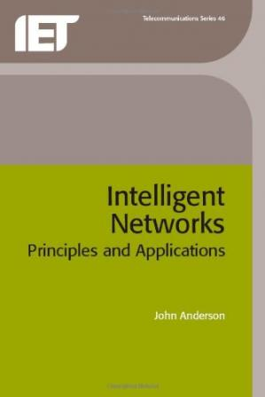 წიგნის ყდა Intelligent Networks: Principles and Applications
