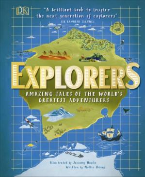 Book cover Explorers, Amazing Tales of World's Greatest Adventurers