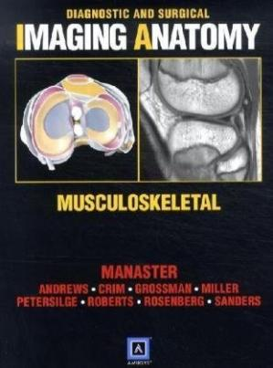 Book cover Diagnostic and Surgical Imaging Anatomy: Musculoskeletal