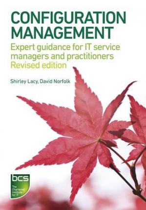 Book cover Configuration Management: Expert Guidance for It Service Managers and Practitioners