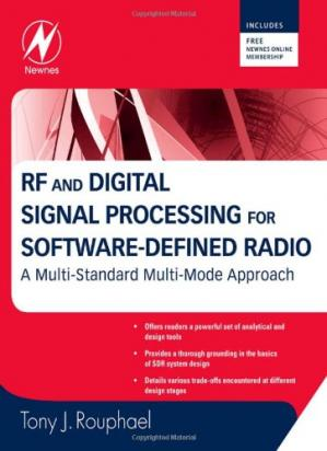 La couverture du livre RF and Digital Signal Processing for Software-Defined Radio: A Multi-Standard Multi-Mode Approach