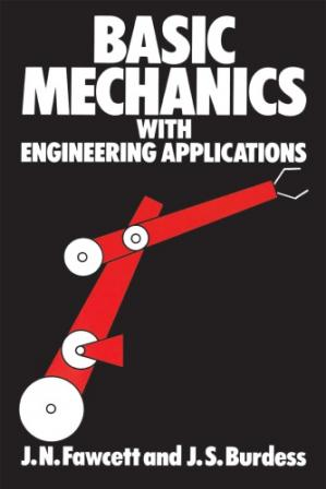 A capa do livro Basic mechanics with engineering applications