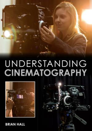 Book cover Understanding Cinematography