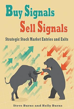 Book cover Buy Signals Sell Signals:Strategic Stock Market Entries and Exits