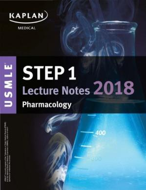Book cover USMLE Step 1 Lecture Notes (Kaplan) 2018: Pharmacology