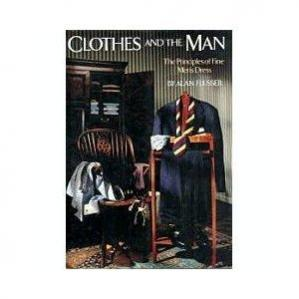 Copertina Clothes and the Man: The Principles of Fine Men's Dress