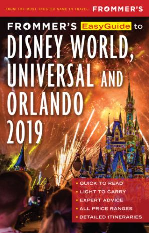 Book cover Frommer's EasyGuide to DisneyWorld, Universal and Orlando 2019