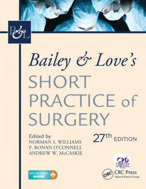 Book cover Bailey & Love's Short Practice of Surgery