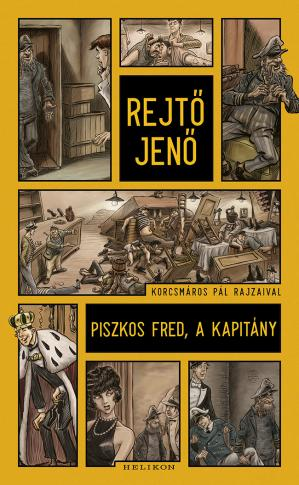 Book cover Piszkos Fred, a kapitány