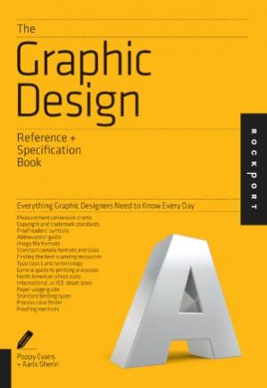 Book cover The Graphic Design Reference & Specification Book  Everything Graphic Designers Need to Know Every Day